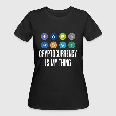 Cryptocoin Cryptocurrency Is My Thing Bitcoin BTC - Women's 50/50 T-Shirt