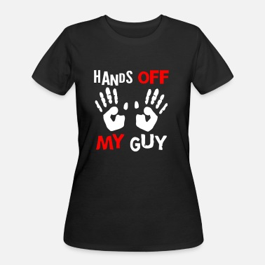 Hands Off My Guy Hands OFF My Guy - Women's 50/50 T-Shirt