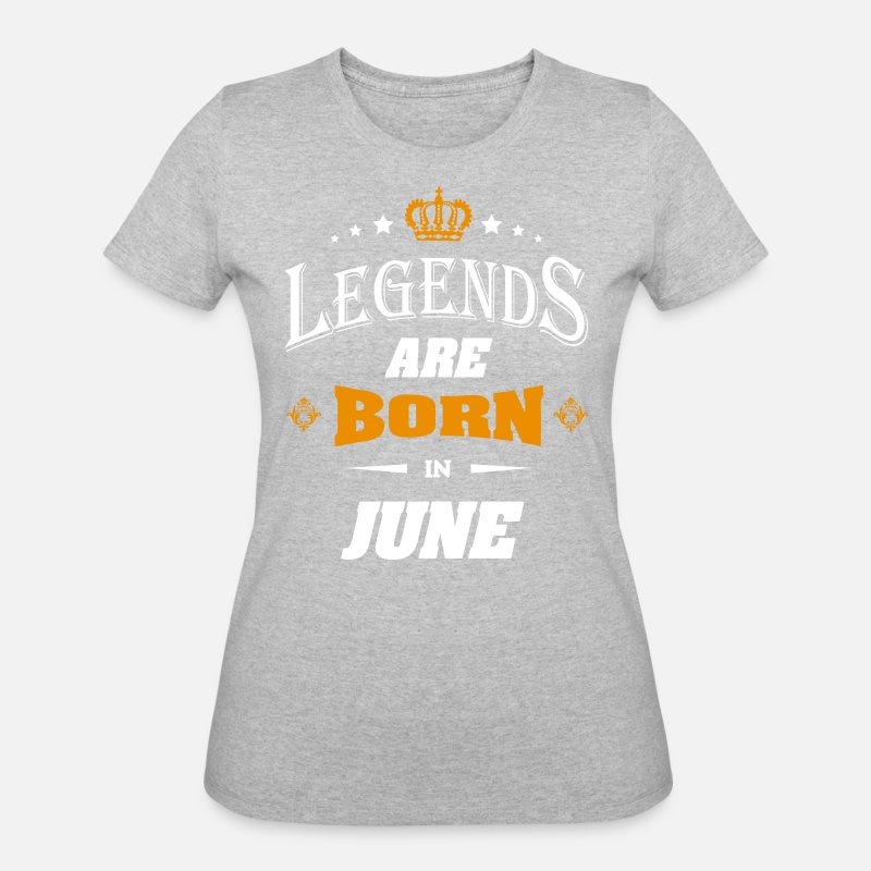 Legends Are Born In June Birthday Shirt Womens 50 T