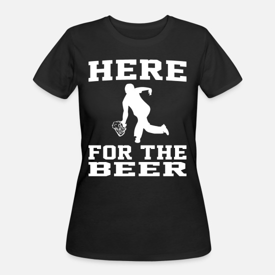 031a7832 Penis T-Shirts - Here For The Beer Funny Bowling Drinking T S - Women's 50