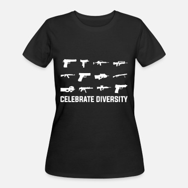 Gun Rights Celebrate Diversity Funny Gun Rights - Women's 50/50 T-Shirt