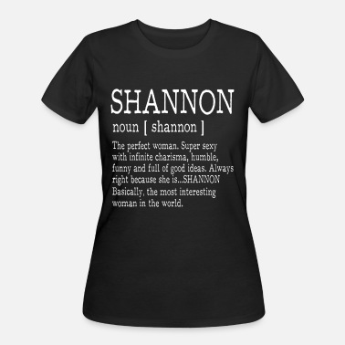 shannon is the perfect woman super sexy with infin - Women's 50/50 T-Shirt