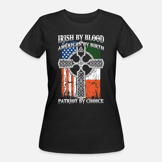 Irish T-Shirts - Irish by blood american t shirts - Women's 50/50 T-Shirt black