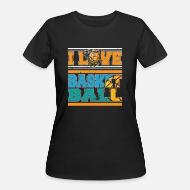 I Love Basketball Player I Love Basketball Sports Player - Women's 50/50 T-Shirt