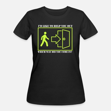Graphic Adult Humor Novelty Graphic Sarcasm Funny T Shirt I'd like to help you out - Women's 50/50 T-Shirt