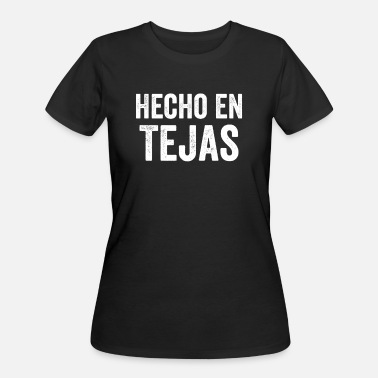Tejas Hecho En Tejas, Made In Texas Spanish, Mexican - Women's 50/50 T-Shirt