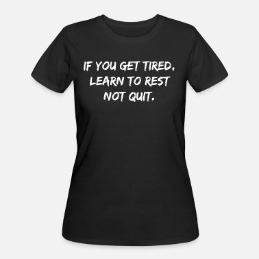 Motivational Inspirational Quotes Motivational and Inspirational Quote Statement - Women's 50/50 T-Shirt