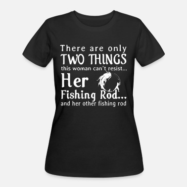 Fishing Rod Her fishing rod and her other fishing rod - Women's 50/50 T-Shirt