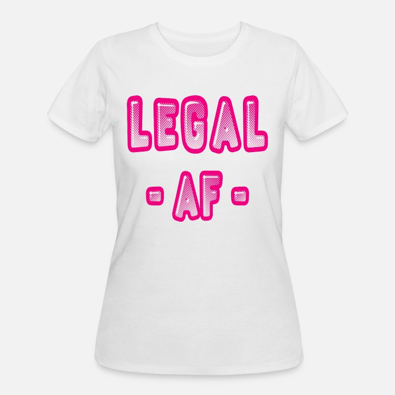 2Legal AF Funny 21st Birthday Party T Shirt Womens 50