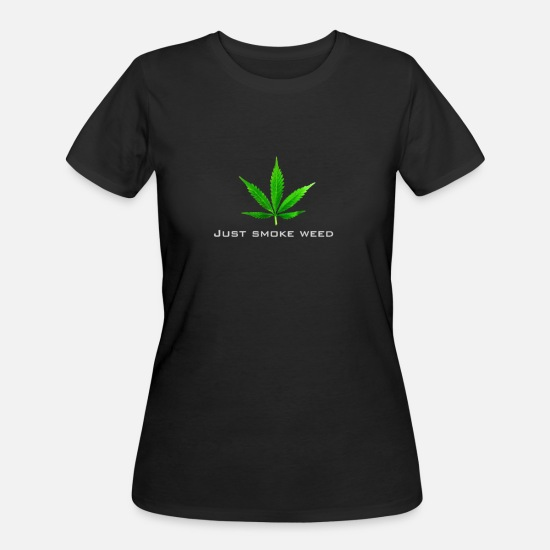Weed T-Shirts - just smoke weed - Women's 50/50 T-Shirt black