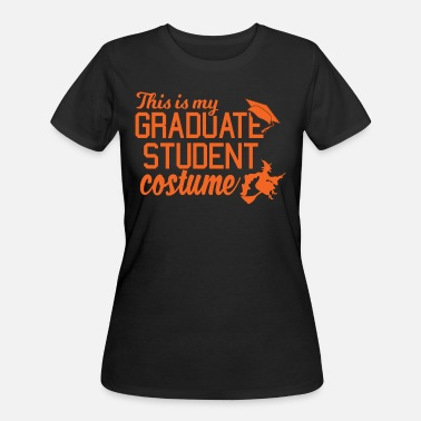 Grad Student Funny Grad Student Costume For College Students - Women's 50/50 T-Shirt