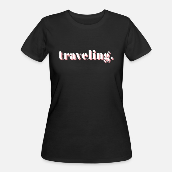Traveling T-Shirts - travel - Women's 50/50 T-Shirt black