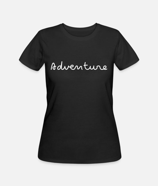 Birthday T-Shirts - Adventure simple handwriting - Women's 50/50 T-Shirt black