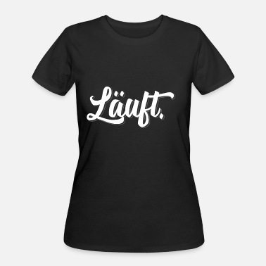 Läuft Läuft - Women's 50/50 T-Shirt