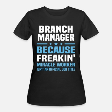 Branch Branch Manager - Women's 50/50 T-Shirt