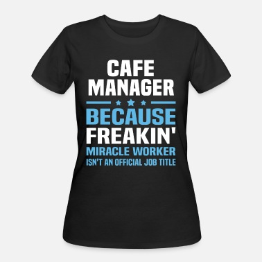 Cafe Cafe Manager - Women's 50/50 T-Shirt