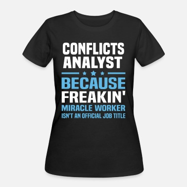 Conflict Conflicts Analyst - Women's 50/50 T-Shirt
