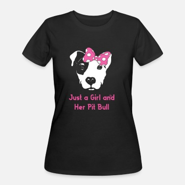 Pitbull Girl Just a Girl and Her Pit Bull - Women's 50/50 T-Shirt