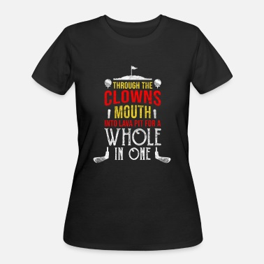 Ball Golf Quotes Golf Golfer Funny Quote Golfing Ball Putter Gift - Women's 50/50 T-Shirt