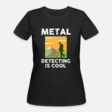 Metal Detecting Is Cool - Women's 50/50 T-Shirt