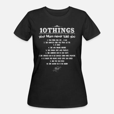 Far Cry 10 things your mom never told you - Women's 50/50 T-Shirt