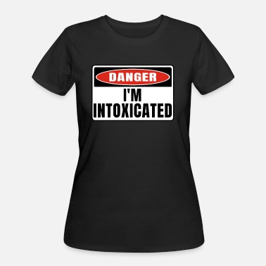 Intoxication Danger im Intoxicated - Women's 50/50 T-Shirt