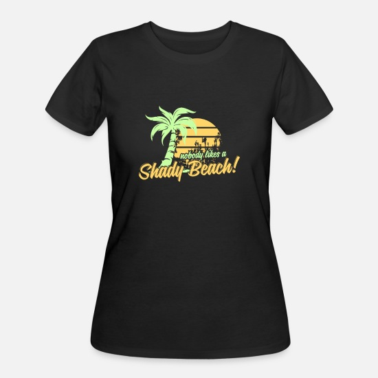 Christmas T-Shirts - Nobody likes a Shady Beach - Women's 50/50 T-Shirt black