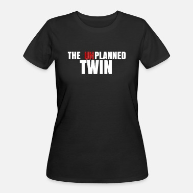 Funny Twin Funny Twin The Unplanned Twin - Women's 50/50 T-Shirt
