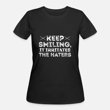 Gossip Keep Smiling, It Irritates The Haters - Women's 50/50 T-Shirt
