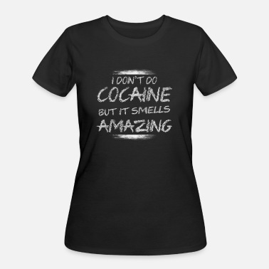 Cocaine Funny FUNNY COCAINE PARTY COOL - Women's 50/50 T-Shirt