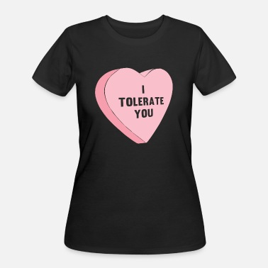 Anti Valentines Day I Tolerate You Valentines Day - Women's 50/50 T-Shirt
