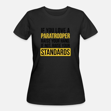 Love a Paratrooper Funny Airborne Themed Design - Women's 50/50 T-Shirt