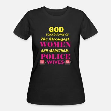 Police Wives strong women, police wives - Women's 50/50 T-Shirt
