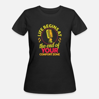 Rock And Roll Karaoke - Life begins at end of your comfort zone - Women's 50/50 T-Shirt