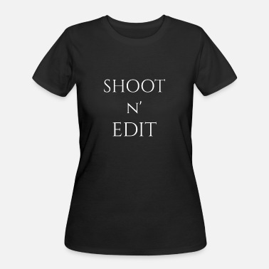 Shooting Photographer SHOOT AND EDIT PHOTOGRAPHER GIFT PHOTOGRAPH - Women's 50/50 T-Shirt