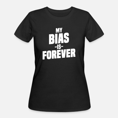 My Heart Is Yours Forever My Bias Is Forever Funny K-Pop Merchandise - Women's 50/50 T-Shirt