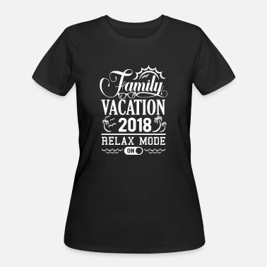 Relax Mode Family Vacation 2018 Relax Mode On - Women's 50/50 T-Shirt
