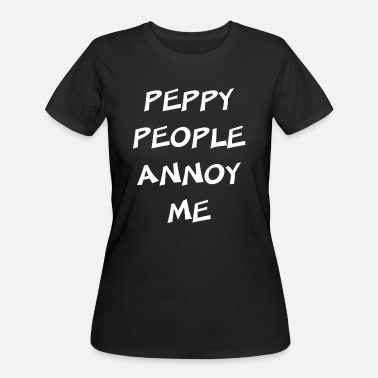 Peppi Statement Showing Attitude Comment Peppy People An - Women's 50/50 T-Shirt