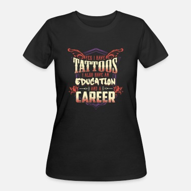 Tattooing Tattooed Education Career Tattoo Tattoo - Women's 50/50 T-Shirt