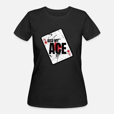 Ace Of Spades Quotes Kiss my Ace Funny tennis Quote gift - Women's 50/50 T-Shirt