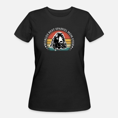 Spaniel Mom Spaniel Womens - Worlds Best Spaniel Mom Ever - Women's 50/50 T-Shirt