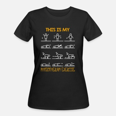 Physiotherapy This Is My Physiotherapy Exercise - Women's 50/50 T-Shirt