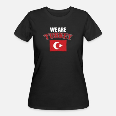 Ankara Turkish We Are Turkey - Women's 50/50 T-Shirt