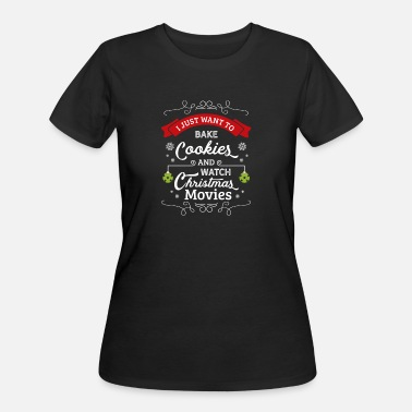 Hallmark Christmas Movies Christmas Gift: Bake Cookies and Watch Movies - Women's 50/50 T-Shirt