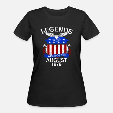 August 1979 Legends Are Born In August 1979 - Women's 50/50 T-Shirt