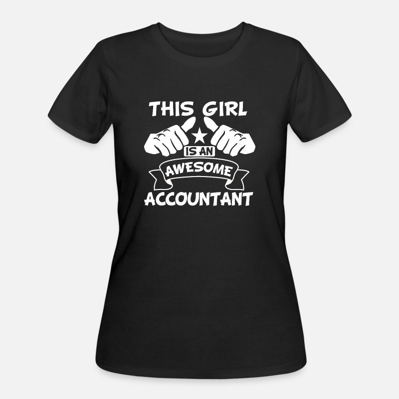 Awesome T-Shirts - This Girl Is An Awesome Accountant - Women's 50/50 T-Shirt black