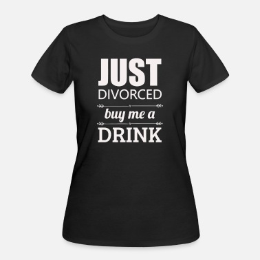 Divorce Jokes Just Divorced - Women's 50/50 T-Shirt
