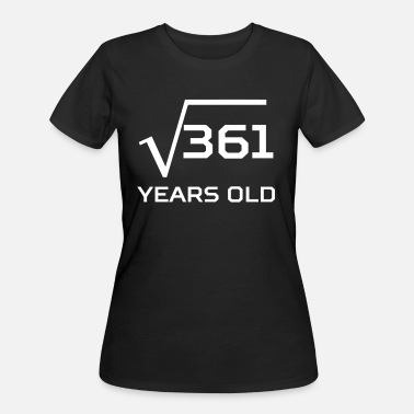 Legal Square Root 361 Funny 19 Years Old 19th Birthday - Women's 50/50 T-Shirt