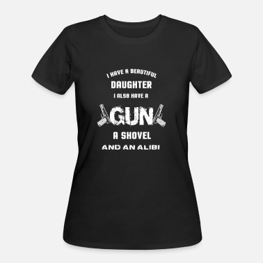 I Also Have A Gun A Shovel And An Alibi Gun - I also have a gun a shovel and an alibi - Women's 50/50 T-Shirt