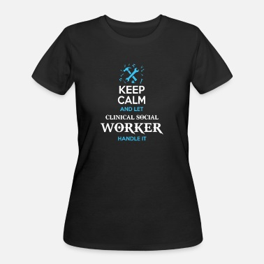 Social Democracy Keep calm and let clinical social worker handle - Women's 50/50 T-Shirt
